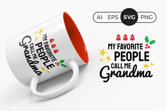 My Favorite People Call Me Grandma SVG Graphic Crafts By DTCreativeLab
