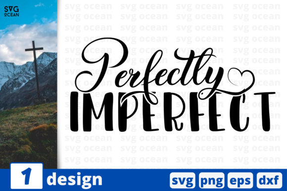 Perfectly Imperfect Graphic Crafts By SvgOcean