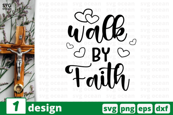 Walk by Faith Graphic Crafts By SvgOcean