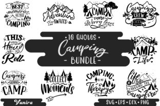 Print on Demand: 10 Camping Bundle   Lettering Quotes Graphic Crafts By Vunira