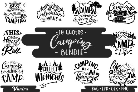 Print on Demand: 10 Camping Bundle | Lettering Quotes Graphic Crafts By Vunira