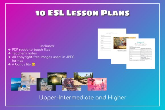 10 ESL Lesson for Upper-Intermediate Graphic Teaching Materials By Take It And Teach
