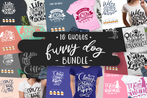 10 Funny Dog Bundle | Lettering Quotes Graphic