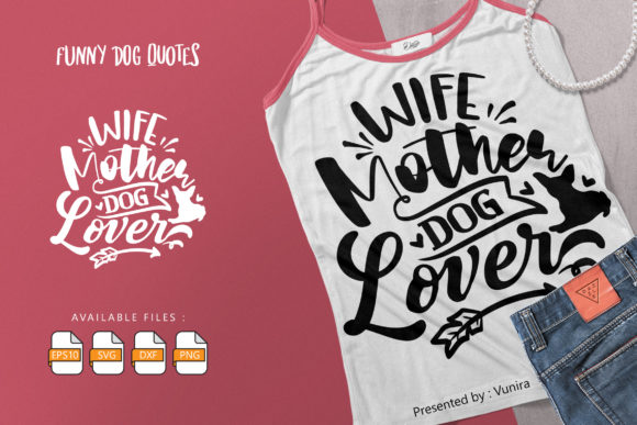 10 Funny Dog Bundle | Lettering Quotes Graphic Graphic