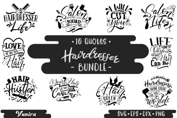 Print on Demand: 10 Hairdresser Bundle | Lettering Quotes Graphic Crafts By Vunira