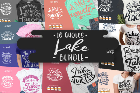 Print on Demand: 10 Lake Bundle | Lettering Quotes Graphic Crafts By Vunira