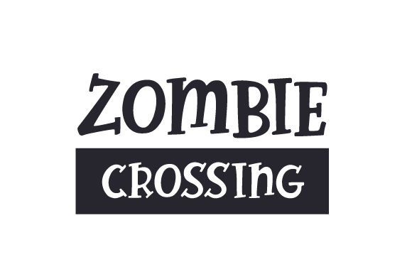 Zombie Crossing Cut File