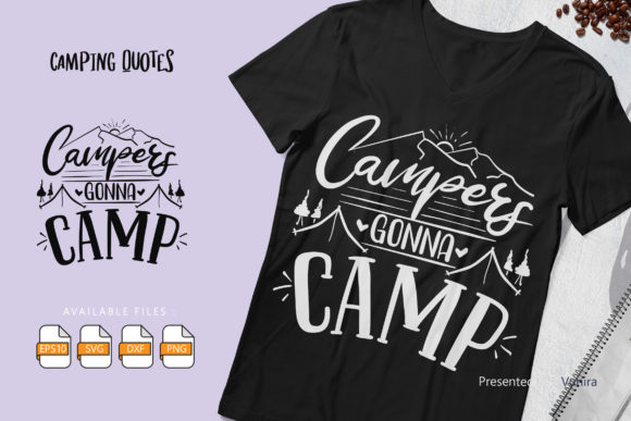Print on Demand: Campers Gonna Camp Graphic Crafts By Vunira