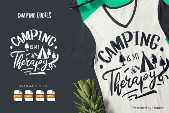 Print on Demand: Camping is My Therapy Graphic Crafts By Vunira