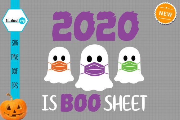 Funny Halloween Ghosts, 2020 is BooSheet Graphic Crafts By All About Svg