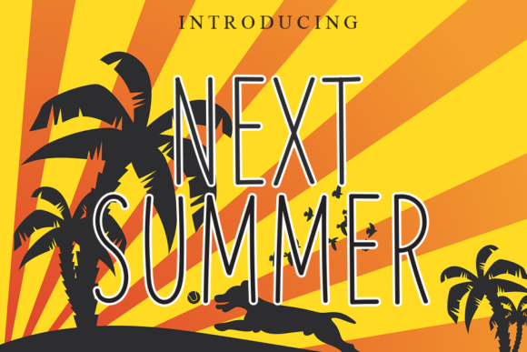 Print on Demand: Next Summer Script & Handwritten Font By gunawanletter