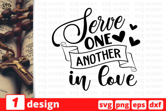 Serve One Another in Love Graphic Crafts By SvgOcean