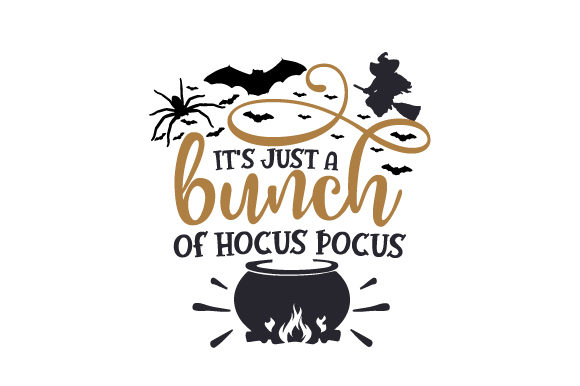 It's Just a Bunch of Hocus Pocus Halloween Plotterdatei von Creative Fabrica Crafts