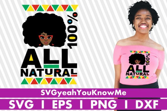 All Natural Woman, Black Woman, Afro Gráfico Crafts Por svgyeahyouknowme