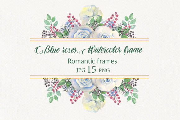 Print on Demand: Blue Roses. Watercolor Frames Graphic Illustrations By Natika_art