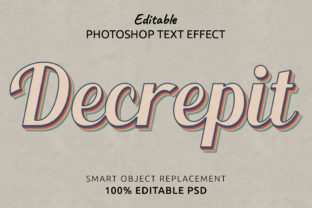 Print on Demand: Decrepit Photoshop Editable Text Effect Graphic Layer Styles By IYIKON