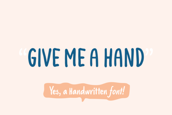 Print on Demand: Give Me a Hand Script & Handwritten Font By Situjuh