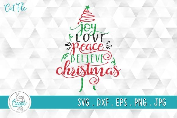 Joy Love Peace Believe Christmas Svg, Graphic Crafts By EasyConceptSvg