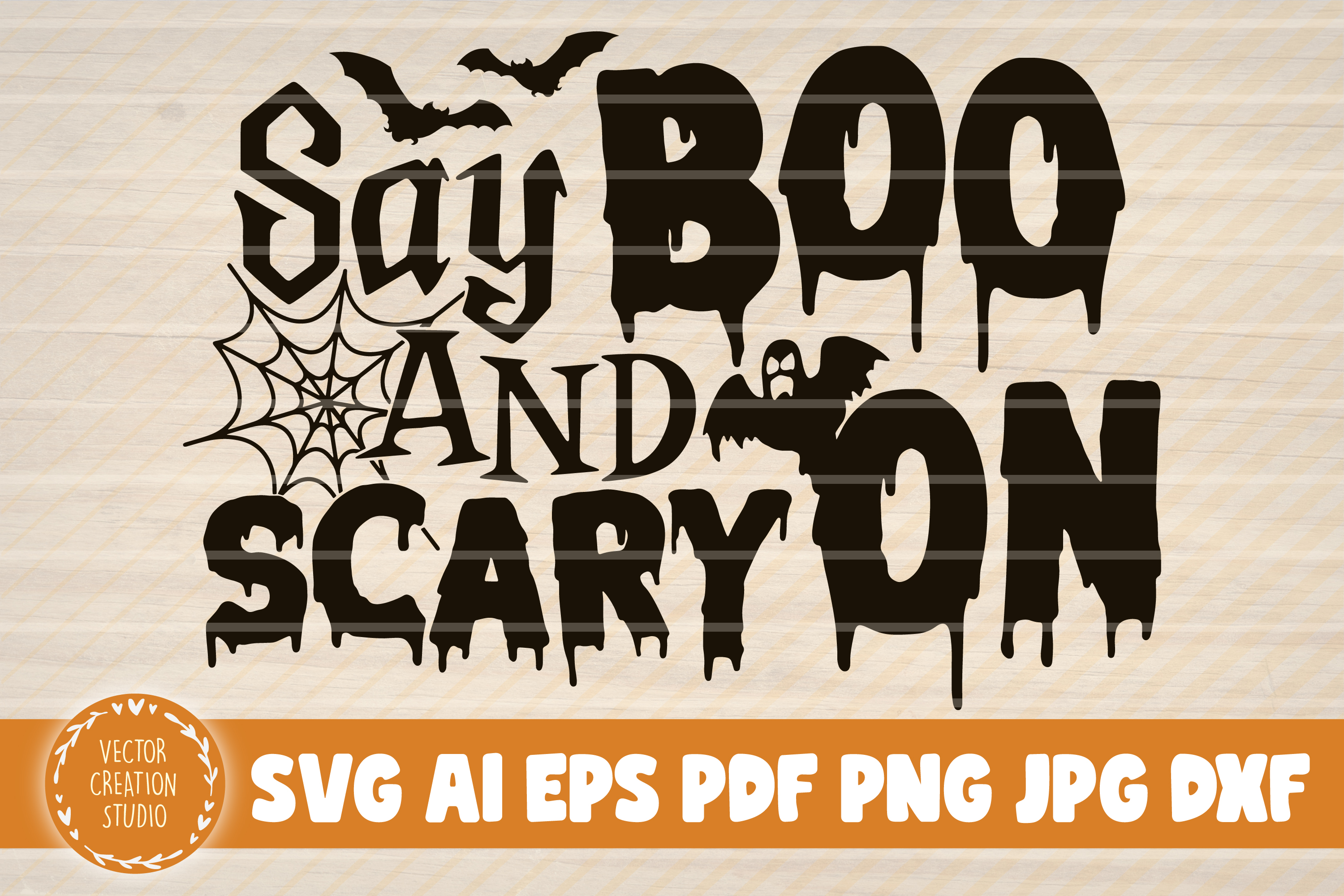 Say Boo And Scary On Halloween Svg Graphic By Vectorcreationstudio Creative Fabrica