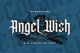 Print on Demand: Angel Wish Blackletter Font By StringLabs