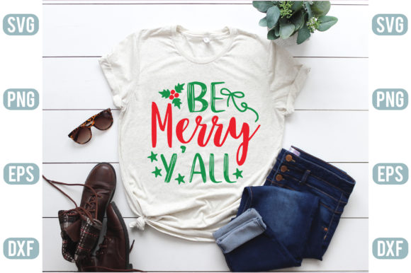 Be Merry Y'all Graphic Crafts By creativejasim2