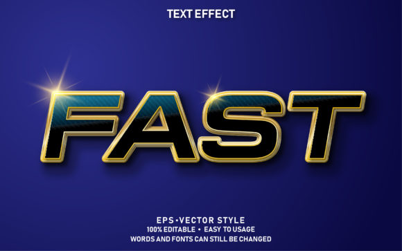 Eps Editable Text Effect Fast Premium Graphic Graphic Templates By yosiduck