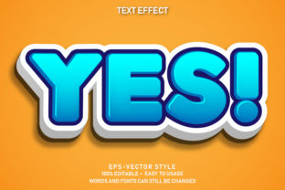 Eps Editable Text Effect Yes Premium Graphic Graphic Templates By yosiduck