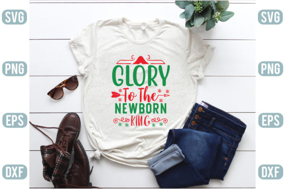Glory to the Newborn King Graphic Crafts By creativejasim2