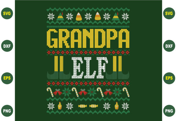 Print on Demand: Grandpa Elf Ugly Christmas Graphic Crafts By BDB_Graphics
