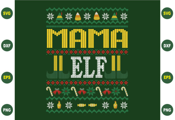 Print on Demand: Mama Elf Christmas Sweater Design Graphic Crafts By BDB_Graphics