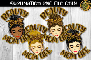 Print on Demand: Messy Bun Momlife Sublimation Graphic Crafts By V-Design Creator