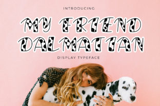 Print on Demand: My Friend Dalmatian Display Font By Giant Design