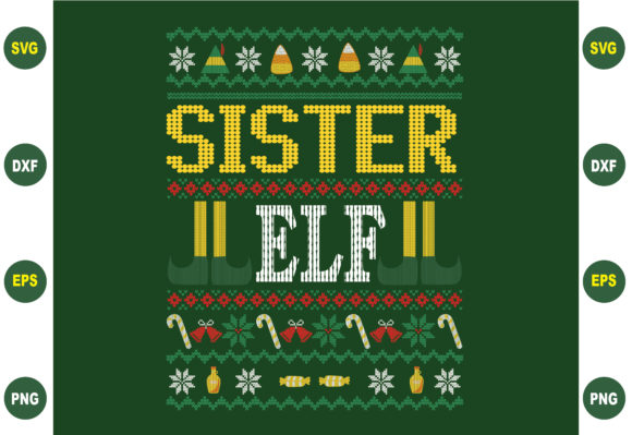Sister Elf Ugly Christmas Design Graphic Crafts By BDB_Graphics