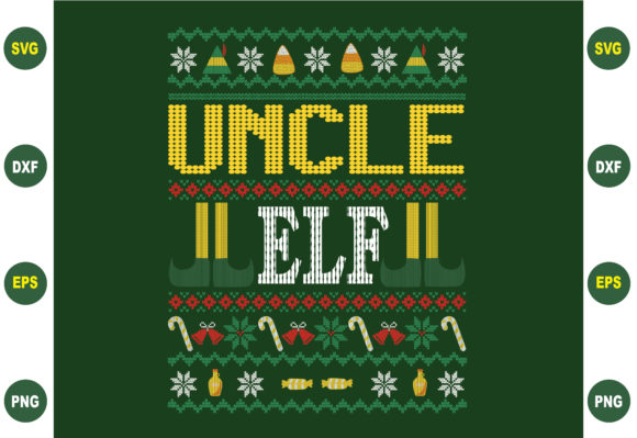 Uncle Elf Ugly Christmas Graphic Crafts By BDB_Graphics