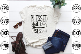 Blessed and Dog Obsessed Graphic Crafts By Craft Store