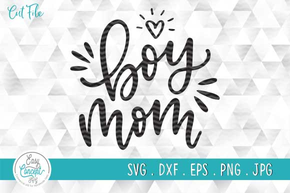 Boy Mom Svg Mothers Day Svg Graphic By Easyconceptsvg Creative Fabrica