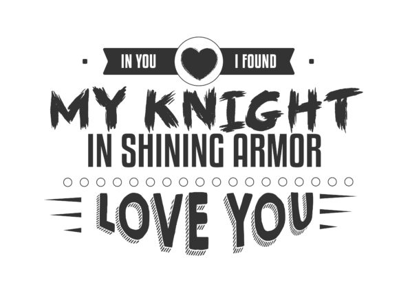 Print on Demand: In You I've Found My Knight in Shining Graphic Illustrations By baraeiji