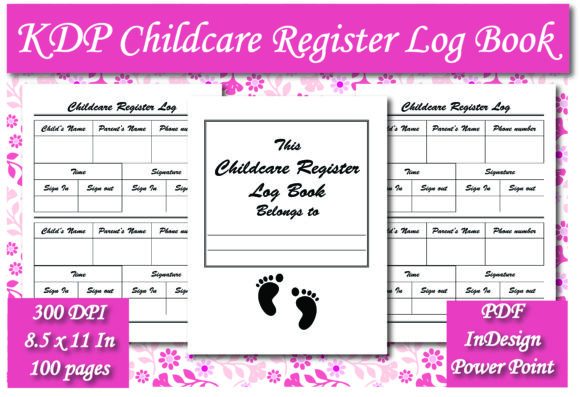 Print on Demand: KDP Childcare Register Log Book Interior Graphic KDP Interiors By Ivana Prue