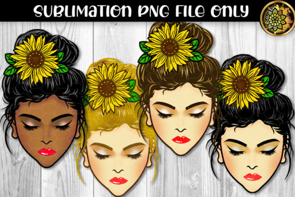 Print on Demand: Messy Bun Sunflower Momlife Sublimation Graphic Crafts By V-Design Creator