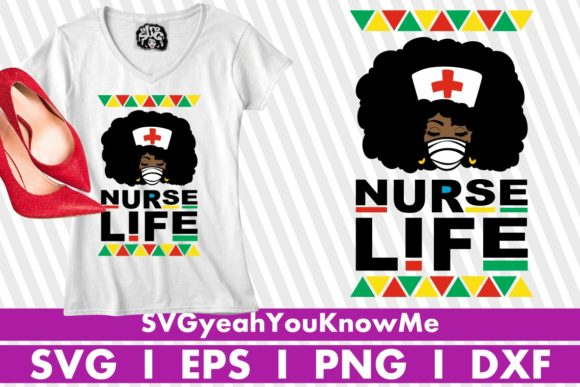 Nurse Life, Medical, Doctor, Black Woman Graphic Illustrations By svgyeahyouknowme