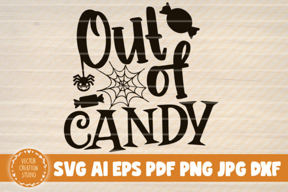 Print on Demand: Out of Candy Halloween Graphic Crafts By VectorCreationStudio