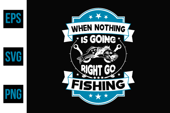 Print on Demand: Fishing Typographic Quotes Design. Graphic Print Templates By ajgortee