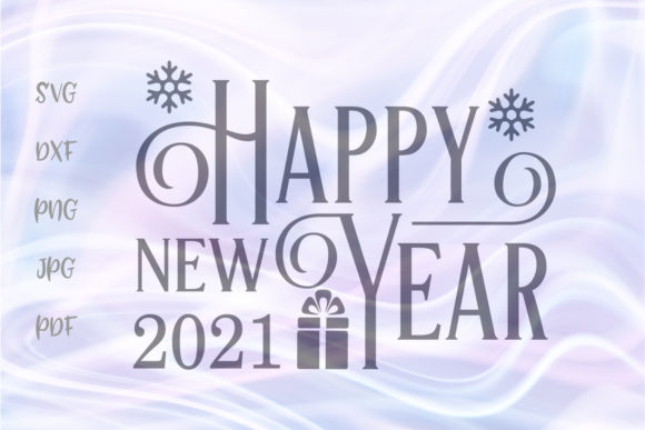 Print on Demand: Happy New Year 2021 Twenty One Cut File Graphic Crafts By Digitals by Hanna