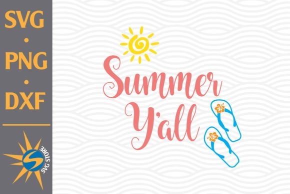 Print on Demand: Summer Y'all Graphic Crafts By SVGStoreShop