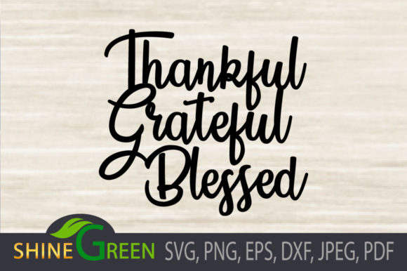 Print on Demand: Thanksgiving Fall SVG Thankful Grateful Graphic Crafts By ShineGreenArt