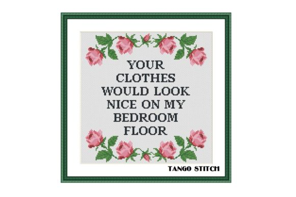 Your Clothes Funny Romantic Cross Stitch Graphic Cross Stitch Patterns By Tango Stitch