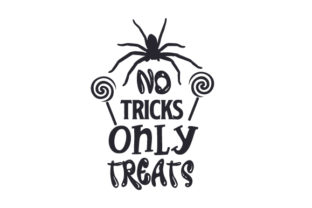 No Tricks Only Treats Halloween Craft Cut File By Creative Fabrica Crafts