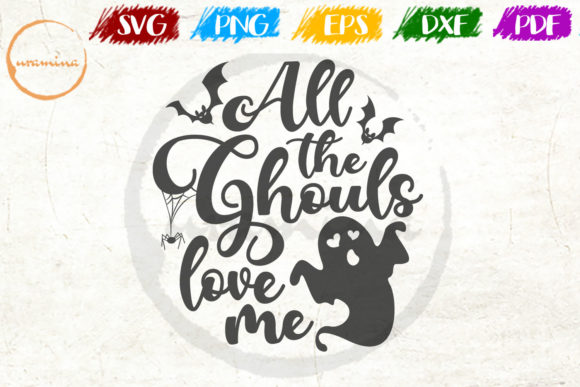 Print on Demand: All the Ghouls Love Me Graphic Crafts By Uramina