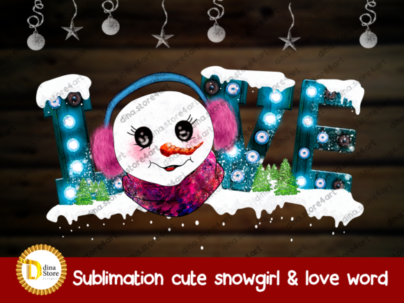 Print on Demand: Sublimation Cute Snowgirl & Love Word Graphic Crafts By dina.store4art