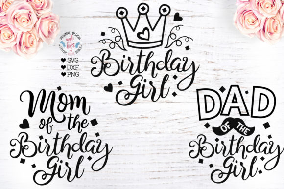 Birthday Girl - Mom of the Birthday Girl Graphic Illustrations By GraphicHouseDesign